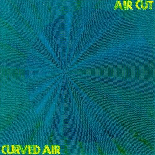 (Progressive Rock) Curved Air - Air Cut (2006 Remaster) - 1973, APE (tracks)